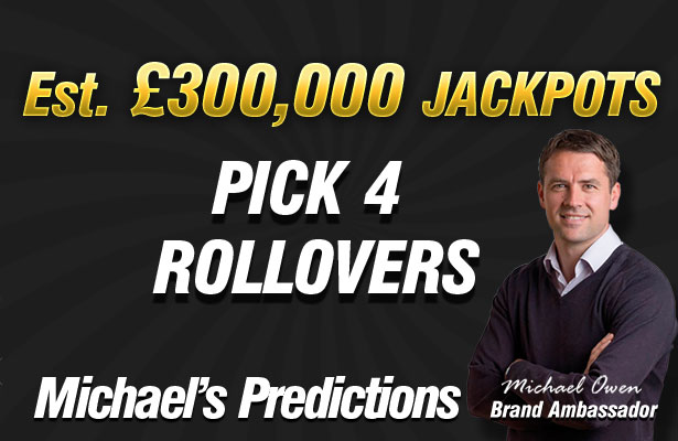 Michael Owen's ROLLOVER Pick 4 Selections